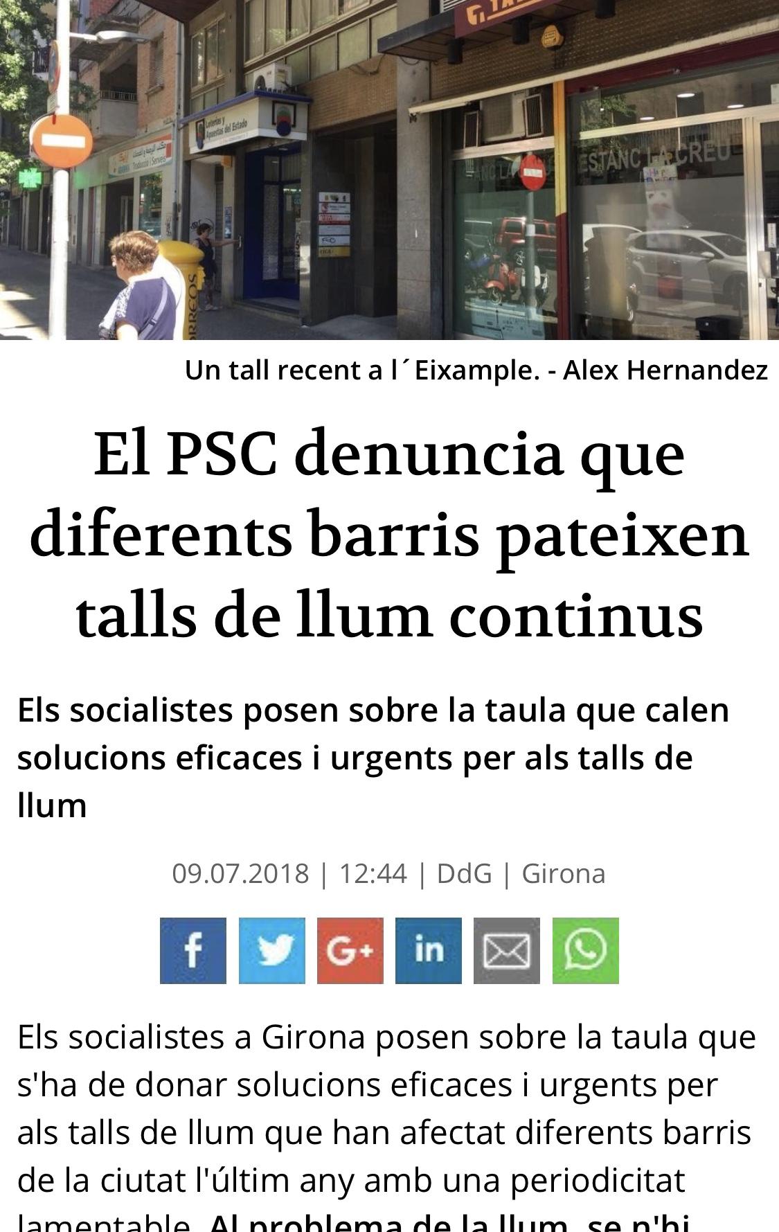 El PSC de Girona ja va denunciar els talls de llum al juliol.